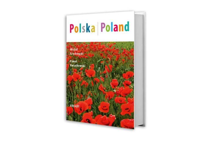 książka Michała Grychowskiego i Pawła Kwiatkowskiego pod tytułem Polska/Poland