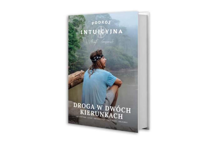 książka Michała Szczęśniaka pod tytułem Podróż intuicyjna. Droga wdwóch kierunkach