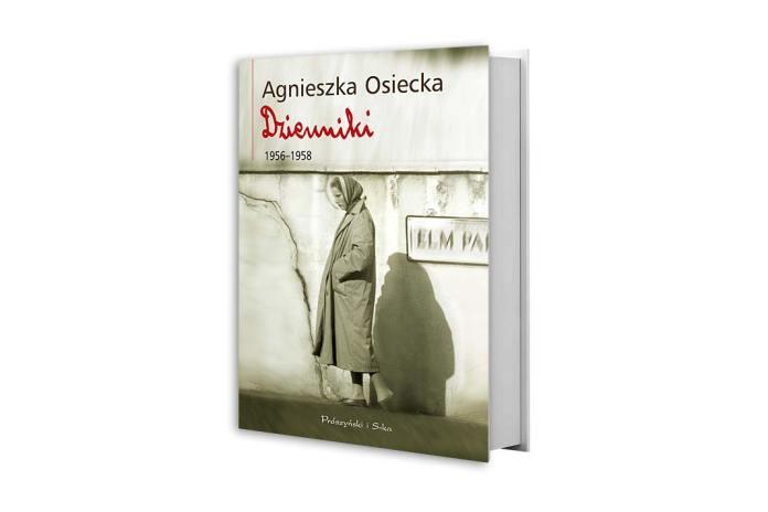 Dzienniki Agnieszki Osieckiej, Dzienniki 1956-1958. Prószyński i S-ka