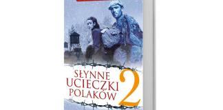 Andrzej Fedorowicz, Słynne ucieczki Polaków 2, Wydawnictwo Fronda