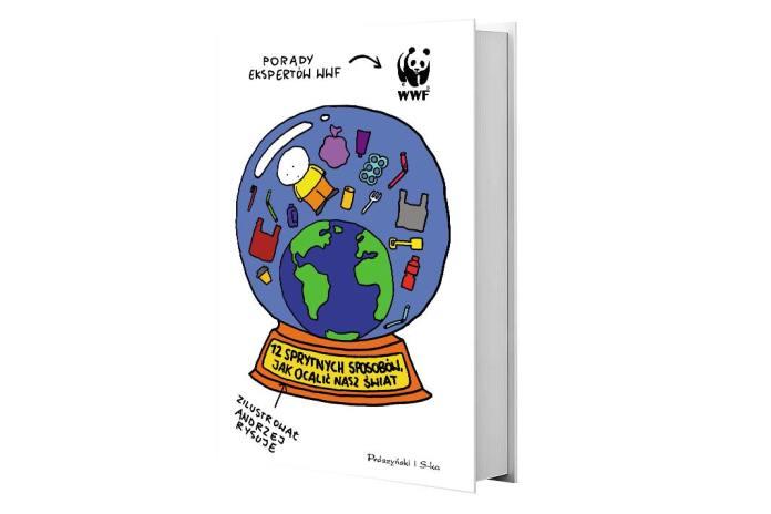"""Książka """"12 sprytnych sposobów, jak ocalić nasz świat"""""""