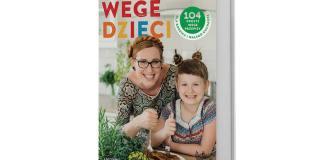 Katarzyna Gubała, Wege dzieci. 104 proste wege przepisy dla rodzica imałego kucharza